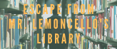 Escape From Mr. Lemoncellos Library.png