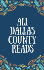 All Dallas County Reads Book Graphic.png